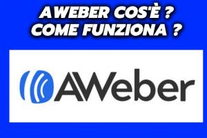 Aweber Cos'è e Come funziona? Svelato il Segreto