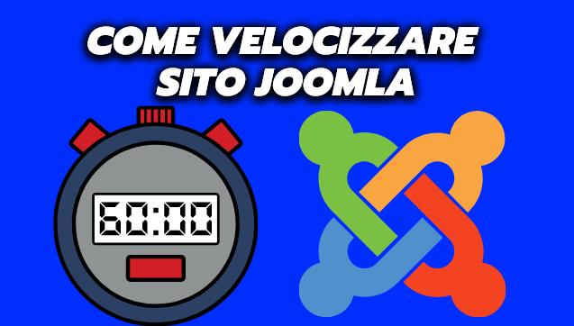 come velocizzare sito joomla
