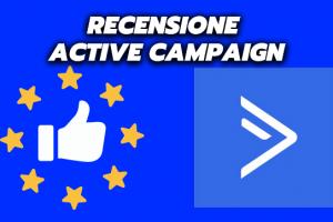 Recensione Active Campaign: Cos'è e Come Funziona ?